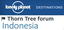 Lonely Planet Thorn Tree Forum – Indonesia